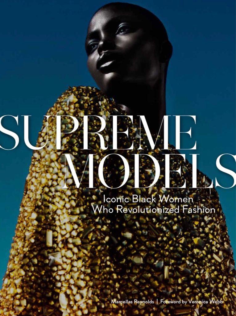 EXCLUSIVE: SUPREME MODELS' MARCELLAS REYNOLDS ON TRAILBLAZING BLACK MODELS